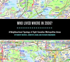 Murdie etal 2013 COVER Who Lived Where in 2006 - summary report